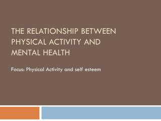 The relationship between Physical Activity and mental Health