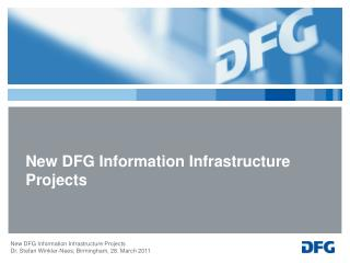 New DFG Information Infrastructure Projects