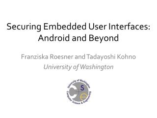 Securing Embedded User Interfaces: Android and Beyond