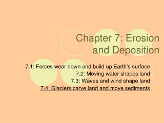 Chapter  7:  Erosion  and Deposition