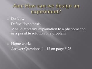 Aim: How can we design an experiment?