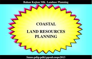 COASTAL  LAND RESOURCES PLANNING