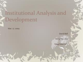 Institutional Analysis and Development