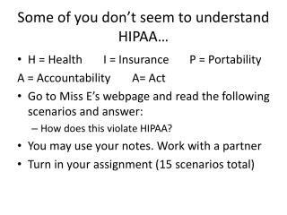 Some of you don't seem to understand HIPAA…