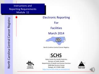 Instructions and  Reporting Requirements Module  11
