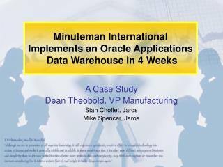 Minuteman International Implements an Oracle Applications  Data Warehouse in 4 Weeks