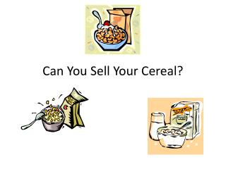 Can You Sell Your Cereal?