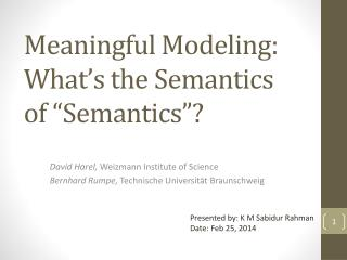 "Meaningful Modeling: What's  the Semantics of ""Semantics ""?"