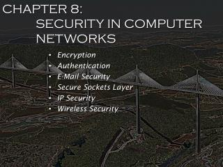 CHAPTER 8: SECURITY IN COMPUTER NETWORKS