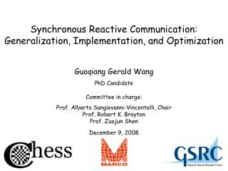 Synchronous  Reactive  Communication: Generalization , Implementation,  and  Optimization