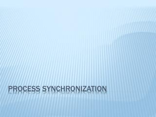 Process Synchronization