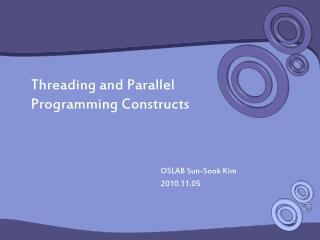 Threading and Parallel Programming Constructs
