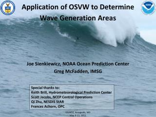 Application of OSVW to Determine Wave Generation Areas