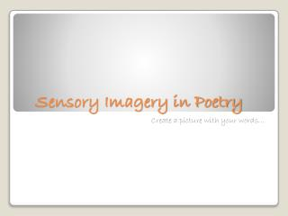 Sensory Imagery in Poetry