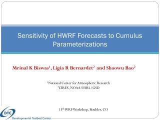 Sensitivity of HWRF Forecasts to Cumulus Parameterizations
