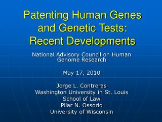 Patenting Human Genes and Genetic Tests: Recent Developments