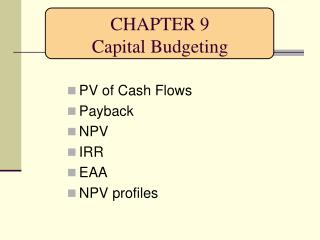 CHAPTER 9 Capital Budgeting