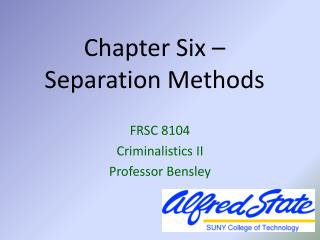 Chapter Six –  Separation Methods