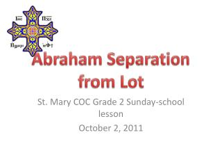 Abraham Separation from Lot