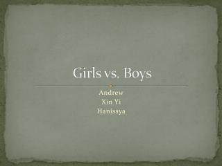 Girls vs. Boys