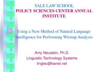 Amy Neustein, Ph.D. Linguistic Technology Systems lingtec@banet