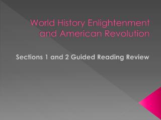 World History Enlightenment and American Revolution