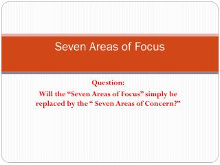 Seven Areas of Focus