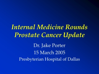 Prostate Cancer Update