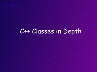C++ Classes in Depth