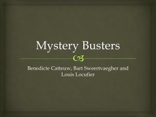 Mystery Busters