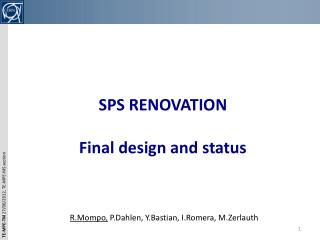 SPS  RENOVATION Final  design and  status