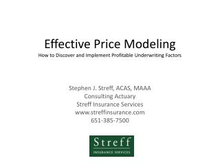 Effective Price Modeling How to Discover and Implement Profitable Underwriting Factors