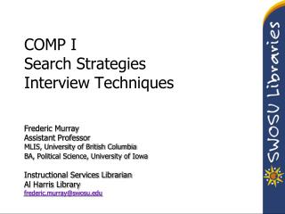 COMP I Search Strategies Interview Techniques