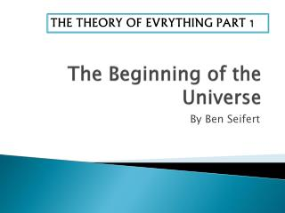 The Beginning of the Universe