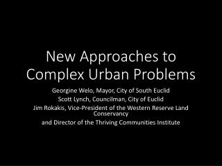 New Approaches to Complex Urban Problems