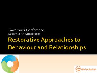 Restorative Approaches to Behaviour and Relationships