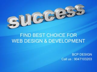 Find Best Choice For Web Design & Development