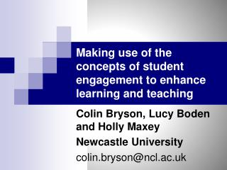 Making use of the concepts of student engagement to enhance learning and  teaching