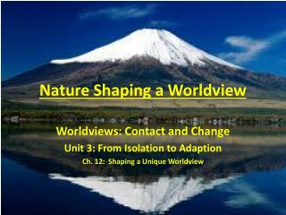 Nature Shaping a Worldview
