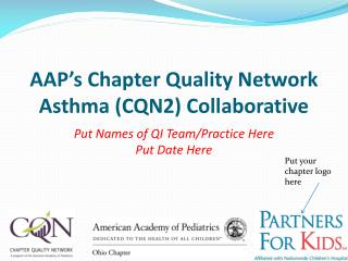 AAP's Chapter Quality Network Asthma (CQN2) Collaborative