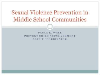 Sexual Violence Prevention in Middle School Communities