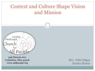 Context and Culture Shape Vision and Mission