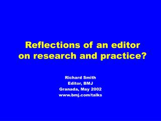Reflections of an editor on research and practice?