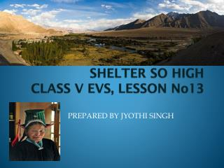 SHELTER SO HIGH CLASS V EVS, LESSON No13