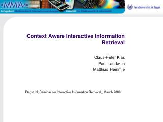 Context Aware Interactive Information Retrieval