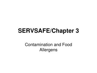 SERVSAFE/Chapter 3