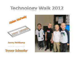 Technology  Walk  2012