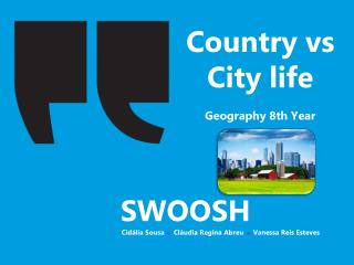 Country vs City life Geography  8th  Year