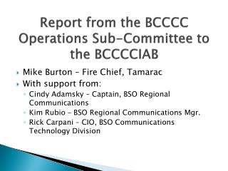 Report from the BCCCC Operations Sub-Committee to the BCCCCIAB