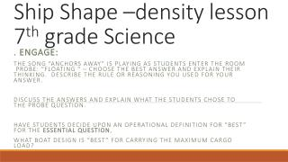 Ship Shape –density lesson 7 th  grade Science